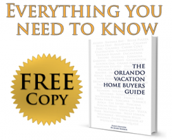 The Orlando Vacation Home Buyers Guide