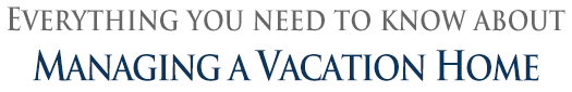 Managing a Vacation Home