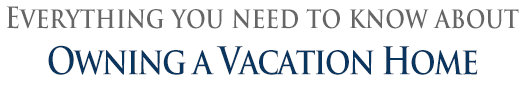 Owning a Vacation Home